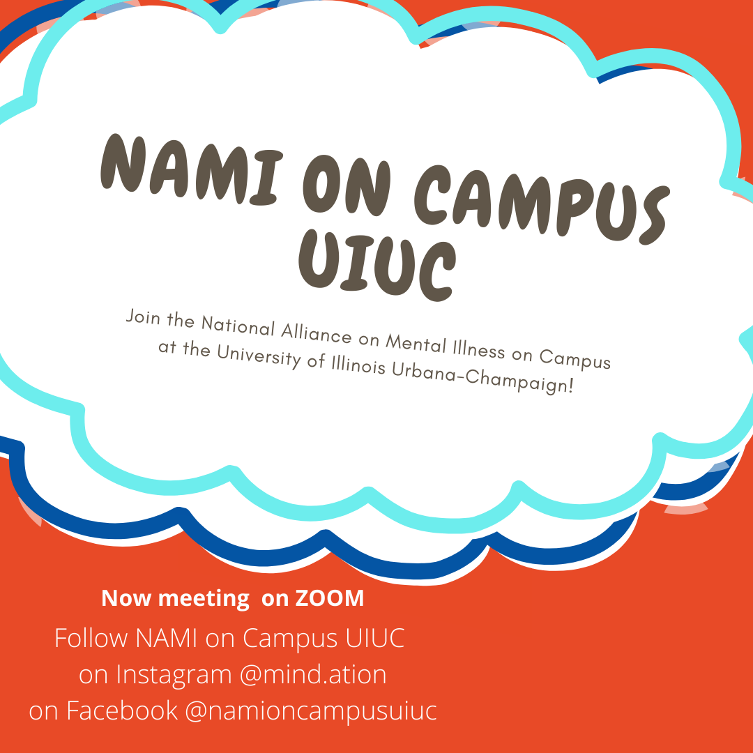 In clouds, National Alliance on Campus University Illinois Urbana-Champaign. Join the National Alliance on Mental Illness on Campus at UIUC! Now meeting on ZOOM, follow NAMI on Campus UIUC on Instagram @mind.ation or on Facebook @namioncampusuiuc